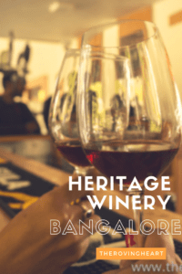 heritage winery bangalore
