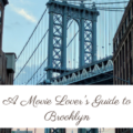 A Movie Lover's Guide to Brooklyn – The Roving Heart