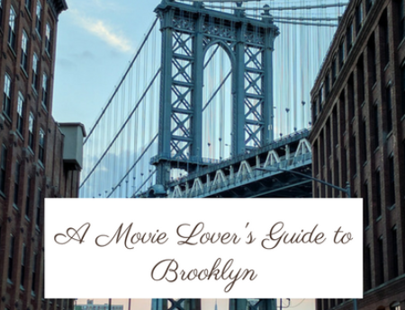 A Movie Lover's Guide to Brooklyn