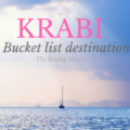 Krabi, Thailand – A bucket list destination: The Roving Heart